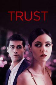 Trust 2021 en Streaming HD Gratuit !