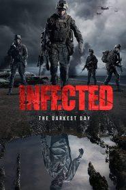 Infected: The Darkest Day 2021 en Streaming HD Gratuit !