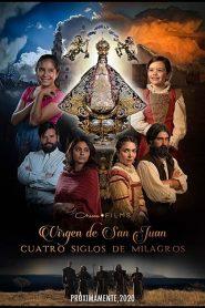 Virgen de San Juan 2021 en Streaming HD Gratuit !