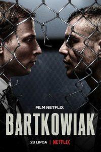 Bartkowiak 2021 en Streaming HD Gratuit !