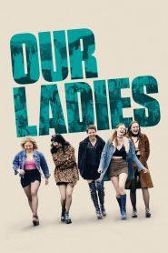 Our Ladies 2021 en Streaming HD Gratuit !