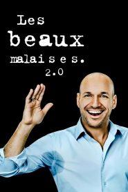Les beaux malaises 2.0 2021 en Streaming HD Gratuit !