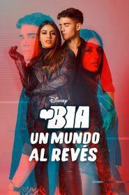 BIA: Un Mundo al Revés 2021 en Streaming HD Gratuit !