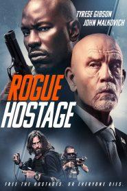 Rogue Hostage 2021 en Streaming HD Gratuit !