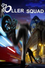 Roller Squad 2021 en Streaming HD Gratuit !
