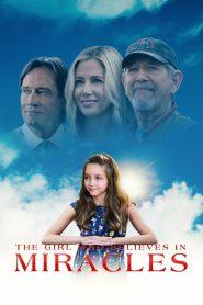 The Girl Who Believes in Miracles 2021 en Streaming HD Gratuit !