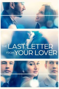 The Last Letter From Your Lover 2021 en Streaming HD Gratuit !