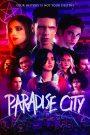 Paradise City 2021 en Streaming HD Gratuit !