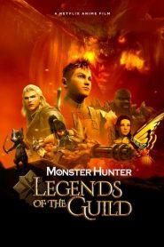 Monster Hunter: Legends of the Guild 2021 en Streaming HD Gratuit !