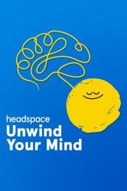 Headspace : Libérez votre esprit 2021 en Streaming HD Gratuit !