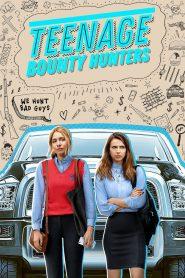 Teenage Bounty Hunters 2020 en Streaming HD Gratuit !