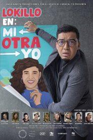Lokillo en: Mi Otra Yo 2021 en Streaming HD Gratuit !