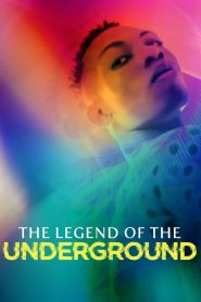 The Legend of the Underground 2021 en Streaming HD Gratuit !