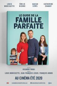 Le guide de la famille parfaite 2021 en Streaming HD Gratuit !
