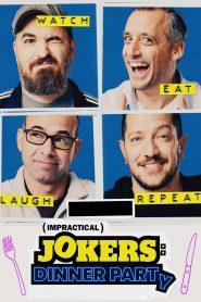 Impractical Jokers: Dinner Party 2020 en Streaming HD Gratuit !