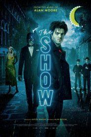 The Show 2021 en Streaming HD Gratuit !