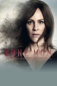 Gone Mom 2021 en Streaming HD Gratuit !