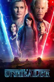 The Unhealer 2021 en Streaming HD Gratuit !