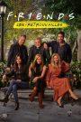 Friends : Les Retrouvailles 2021 en Streaming HD Gratuit !