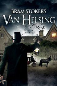Bram Stoker's Van Helsing 2021 en Streaming HD Gratuit !