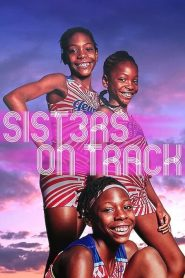 Trois Sœurs dans les Starting-Blocks 2021 en Streaming HD Gratuit !