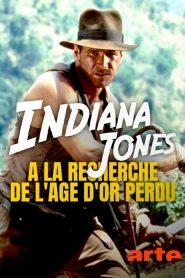 Indiana Jones : à la recherche de l'âge d'or perdu 2021 en Streaming HD Gratuit !