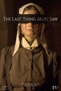 The Last Thing Mary Saw 2021 en Streaming HD Gratuit !