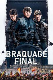 Braquage final 2021 en Streaming HD Gratuit !