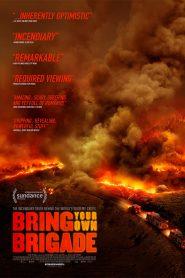 Bring Your Own Brigade 2021 en Streaming HD Gratuit !