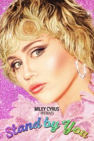 Miley Cyrus Presents Stand by You 2021 en Streaming HD Gratuit !