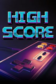 High Score : L'âge d'or du gaming 2020 en Streaming HD Gratuit !