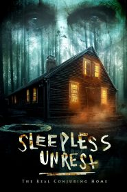 The Sleepless Unrest: The Real Conjuring Home 2021 en Streaming HD Gratuit !