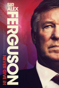 Sir Alex Ferguson: Never Give In 2021 en Streaming HD Gratuit !