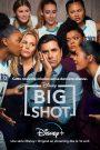 Big Shot 2021 en Streaming HD Gratuit !