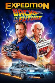 Expedition: Back to the Future 2021 en Streaming HD Gratuit !