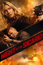 Night of the Sicario 2021 en Streaming HD Gratuit !