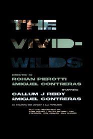 The Vivid Wilds 2021 en Streaming HD Gratuit !