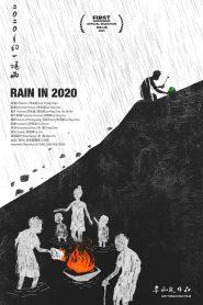 二〇二〇年的一场雨 2021 en Streaming HD Gratuit !