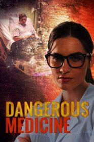 Dangerous Medicine 2021 en Streaming HD Gratuit !