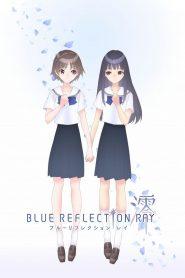 Blue Reflection Ray 2021 en Streaming HD Gratuit !