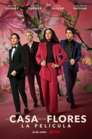 La casa de las flores : Le film 2021 en Streaming HD Gratuit !