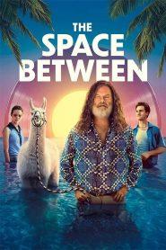 The Space Between 2021 en Streaming HD Gratuit !