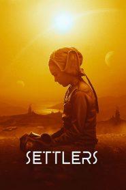 Settlers 2021 en Streaming HD Gratuit !