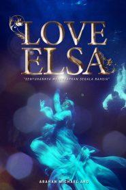 Love Elsa 2021 en Streaming HD Gratuit !