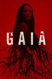 Gaia 2021 en Streaming HD Gratuit !
