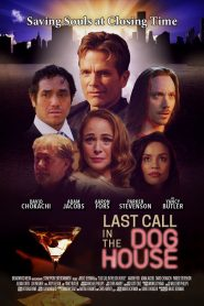 Last Call in the Dog House 2021 en Streaming HD Gratuit !