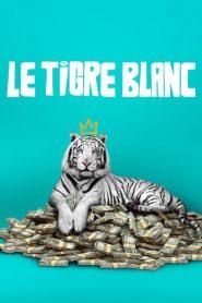 Le tigre blanc 2021 en Streaming HD Gratuit !