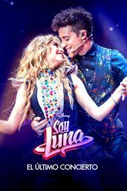 Soy Luna: El último concierto 2021 en Streaming HD Gratuit !