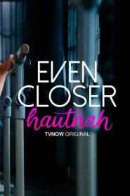 Even Closer – Hautnah 2021 en Streaming HD Gratuit !