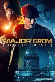 Major Grom : Le Docteur de Peste 2021 en Streaming HD Gratuit !